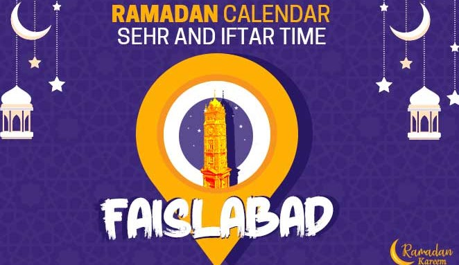 Today Sehri & Iftar Times In Faisalabad
