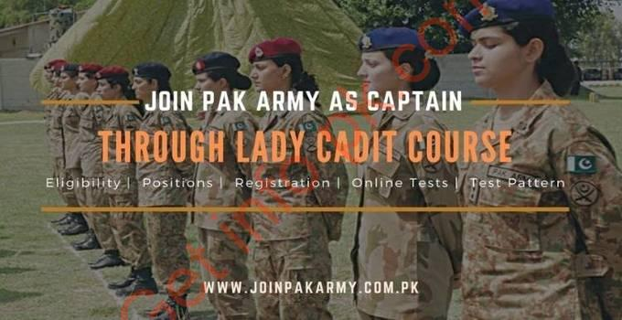 Join Pak Army as Captain through Lady Cadet Course